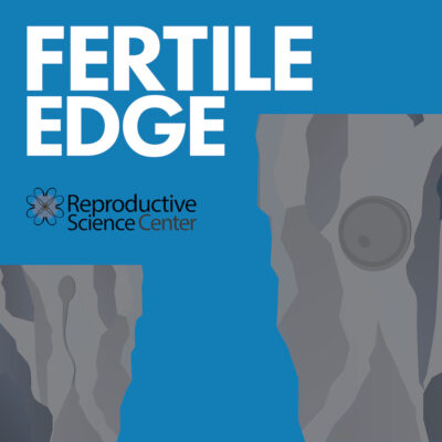 Fertile Edge fertility doctor podcast logo | RSC San Francisco Bay Area